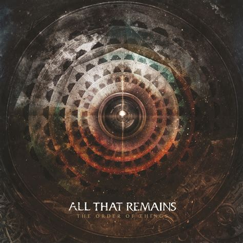 all that remains the order of things album review
