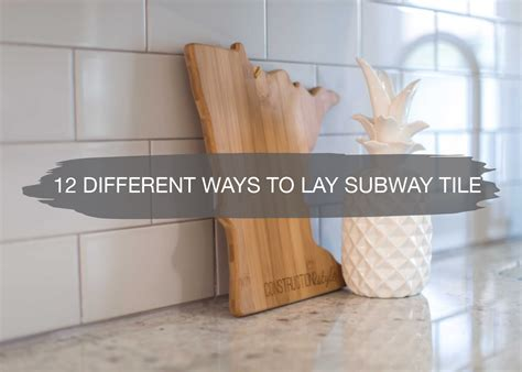 shake it up 7 creative new ways to lay subway tile top 28 different ways to lay tile shake it up 7