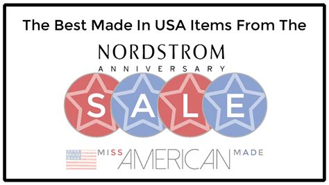 prices of things made in america the best made in usa items at the nordstrom anniversary salemiss american made