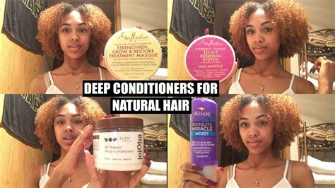natural deep hair conditioner youtube best deep conditioners for natural hair my top 5