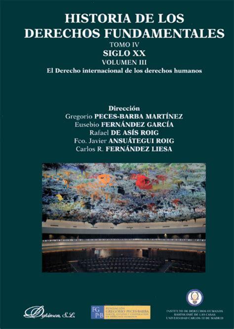 libro la espana de los librer 237 a dykinson historia de los derechos fundamentales tomo iv siglo xx volumen iii el