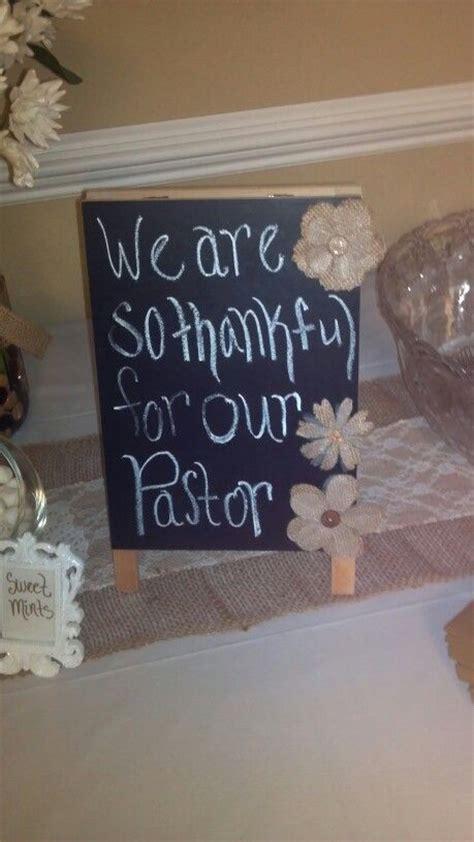 Decorating Ideas For Pastor Appreciation 17 Best Pastor Appreciation Ideas On Pastor