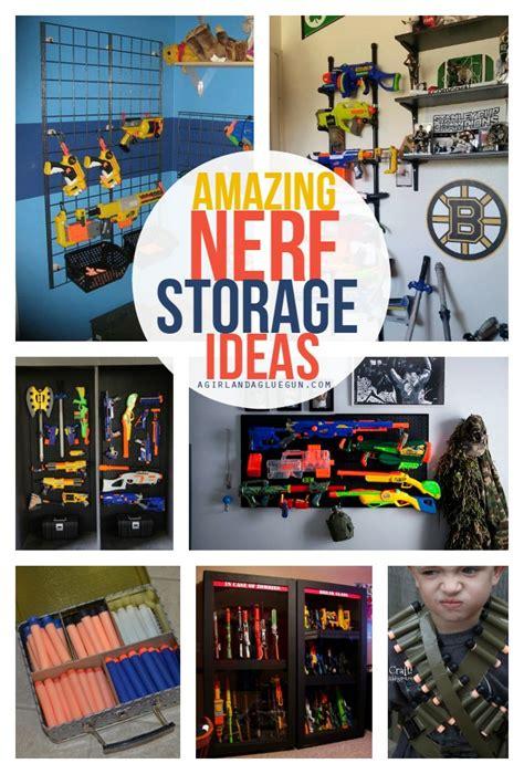 nerf storage ideas  girl   glue gun