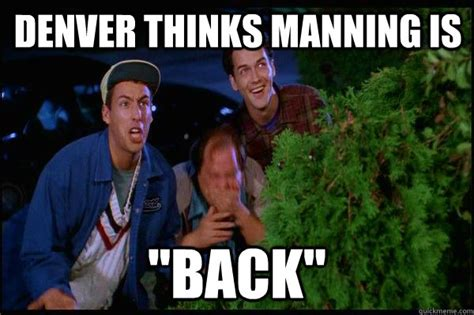 Back To School Billy Madison Meme - denver thinks manning is quot back quot billy madison quickmeme