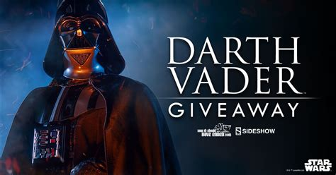 figure giveaway darth vader sixth scale figure giveaway sideshow