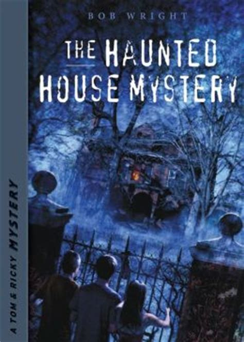 the wright secret books the haunted house mystery by bob wright 2940016268224