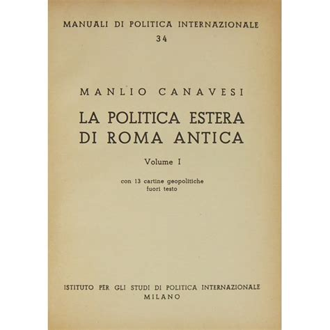 fuori testo la politica estera di roma antica vol i con 13 cartine