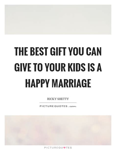 Quotes For A Happy Marriage