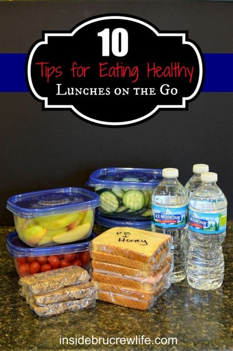 Tips For Healthy On The Go by 10 Tips For Healthy Lunches On The Go