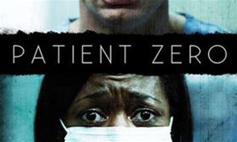 movies on dvd patient zero 2017 patient zero 2017 hnn