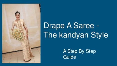 saree draping step by step drape a saree in kandyan style