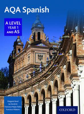 aqa a level spanish 0198415559 aqa a level spanish year 1 as student s book foyles bookstore