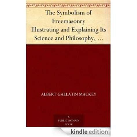 by albert gallatin mackey ps review of freemasonry book review2 html
