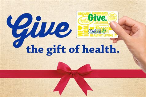 And Give The Gift Of by Nature S Corner Market Organic Grocery