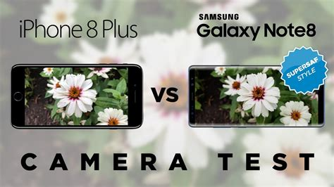 iPhone 8 Plus vs Galaxy Note 8 Camera Test Comparison