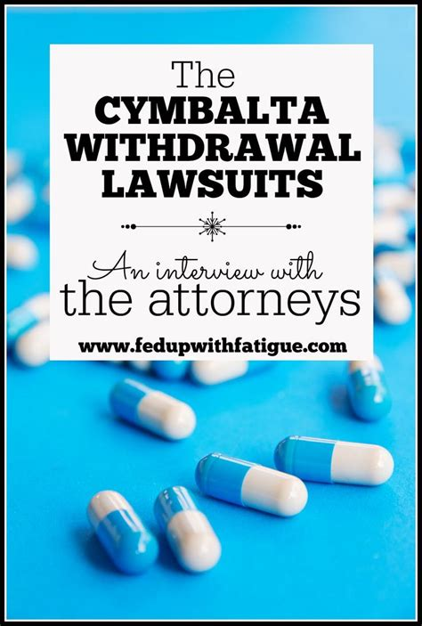 Detox From Cymbalta by The Cymbalta Withdrawal Lawsuits An With The