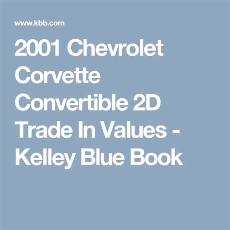 kelley blue book used cars value trade 2001 ford taurus navigation system 25 best ideas about corvette convertible on 1961 corvette 2014 chevrolet corvette