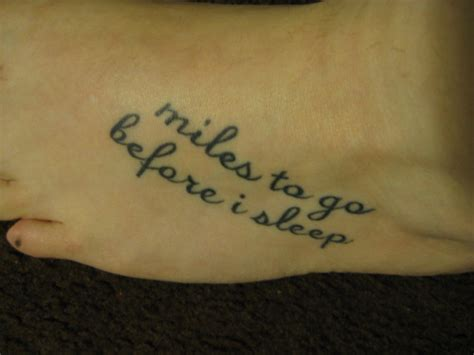 miles to go tattoo poetry tattoos the official for things ink
