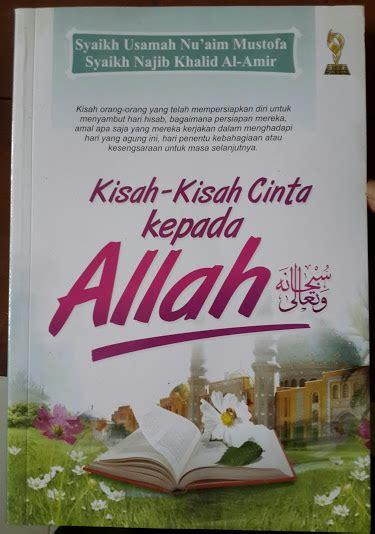 Buku Kisah Cinta buku kisah kisah cinta kepada allah toko muslim title