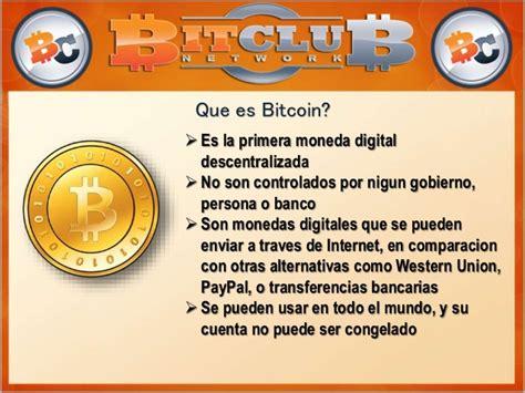 bitcoin que es bitclub network presentation dec 2014 spanish