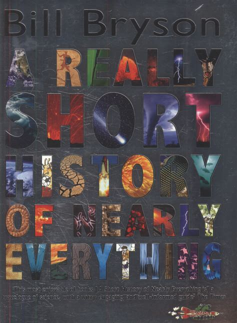 a really short history 0552562963 a really short history of nearly everything by bryson bill 9780552562966 brownsbfs
