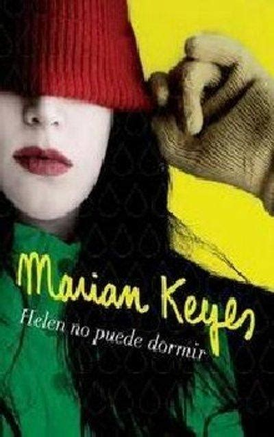 helen no puede dormir b00bsf6b2w helen no puede dormir marian keyes comprar libro en fnac es