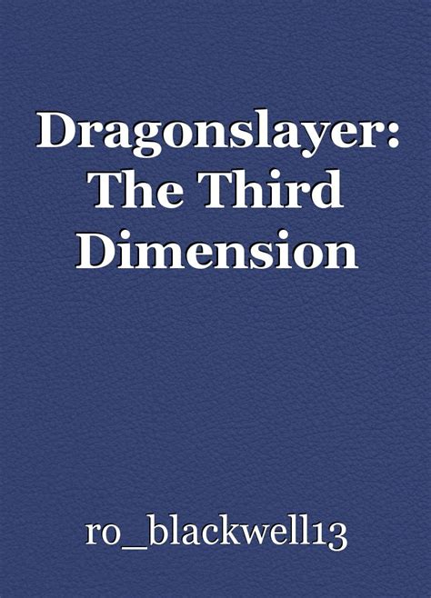 unlocking the 3rd dimension books dragonslayer the third dimension chapter 2 book by mistake