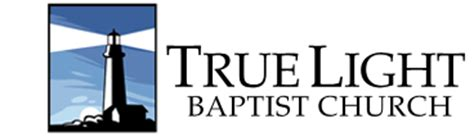 True Light Church true light baptist church a light of in northwest