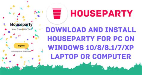 windows 7 house party houseparty for pc download on windows 10 windows 7 8 8 1 xp laptop