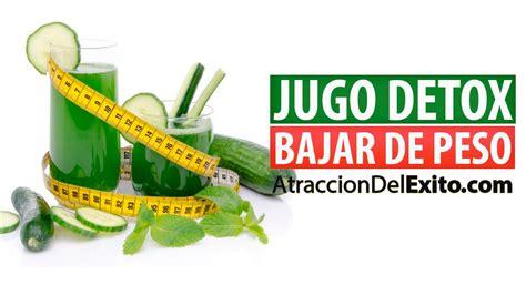 Jugos Detox Para Bajar De Peso by Jugo Detox Para Bajar De Peso Baja 4 Kilos Al Mes