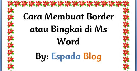 cara buat not balok di word cara membuat border atau bingkai di ms word espada blog