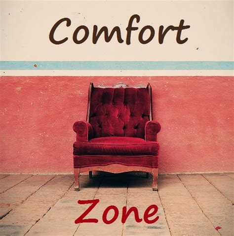 what is comfort zone mean reading outside of our comfort zone 187 write to meaning
