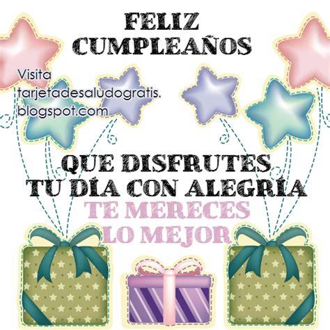 imagenes cumpleaños nuera feliz cumplea 241 os te mereces lo mejor im 225 genes con frases