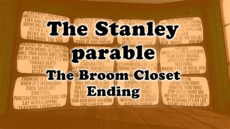 The Broom Closet Ending the stanley parable the broom closet ending