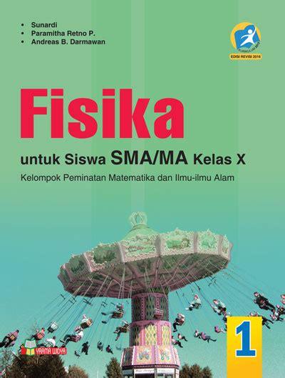 Kimia X Peminatan 2013 Revisi Unggul Erlangga buku kurikulum 2013 kelas 10 buku fisika sma ma kelas x peminatan kurikulum 2013 revisi