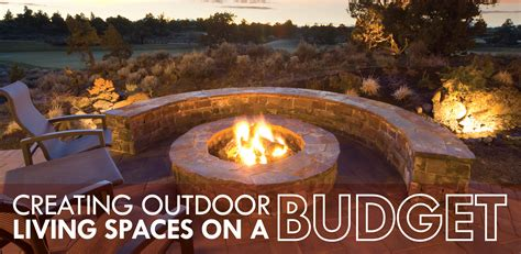 outdoor living spaces on a budget creating outdoor living spaces on a budget affordable