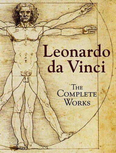 leonardo da vinci complete biography related keywords suggestions for leonardo da vinci books