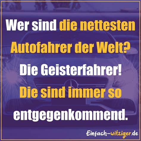 Kinder Auto Witze by Spr 220 Che 220 Ber 9999 Spr 252 Che 252 Ber Leben Liebe Oder Lustige