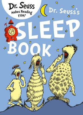 libro dr seusss sleep book dr seuss s sleep book book by dr seuss 7 available editions alibris books