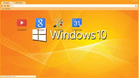 orange themes for windows 10 windows 10 orange chrome theme themebeta