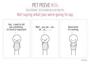 Do you have a pet peeve