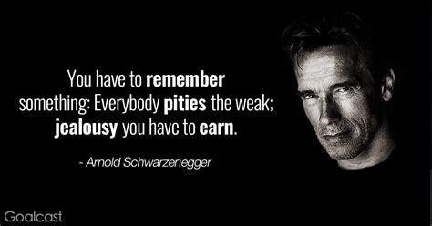 100 Best Arnold Schwarzenegger Quotes top 15 arnold schwarzenegger quotes to you up for