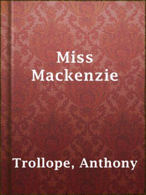 miss mackenzie books anthony trollope 183 overdrive ebooks audiobooks and