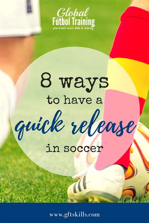 8 G Ways To Be by 8 Ways To A Release With Soccer Passing