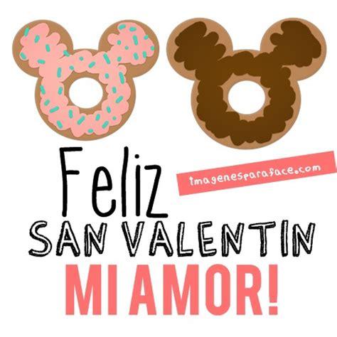 imagenes y frases x san valentin feliz san valentin mi amor imagenes para facebook