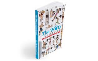 the wod handbook third edition illustrated crossfit