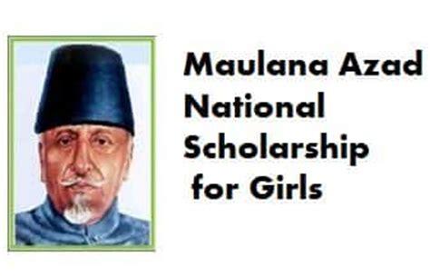 Forest Minority Mba Scholarship by Maulana Azad Scholarship 2017 For Minority