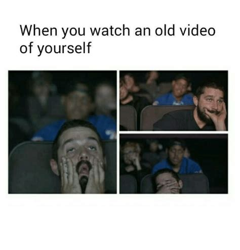 Meme Video Clips - when you watch an old video of yourself funny meme on sizzle