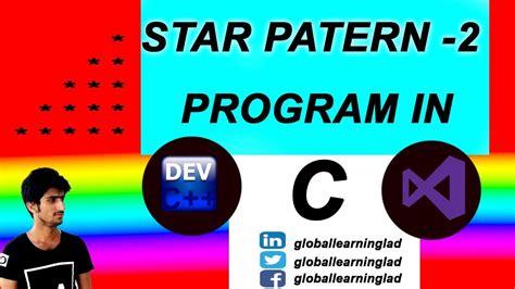 pattern in c youtube star pattern 2 pattern programs in c by ahmad youtube