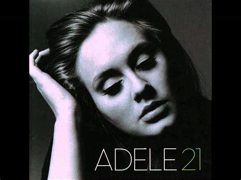 adele 21 full album playlist adele hiding my heart album 21 full hd youtube